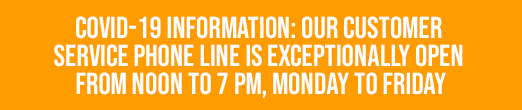 Covid-19 information : our customer service phone line is exceptionally open from noon to 7 PM